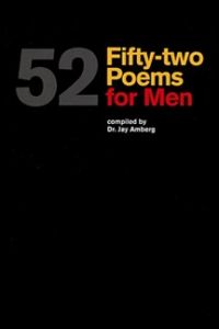 52 Poems for Men compiled by Jay Amberg.