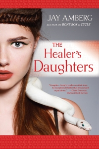 The Healer's Daughters by Jay Amberg. Cover photography by Yakira_photo, Shutterstock.